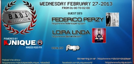 Kunique Badj Radio M2O Wednesday February 27/2013 On Air Federico Perzy & Loira Linda