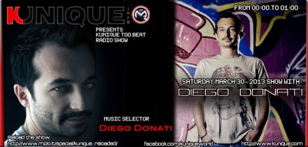 Kunique Too Beat (Radio M2O) Saturday March 30 On Air: Diego Donati