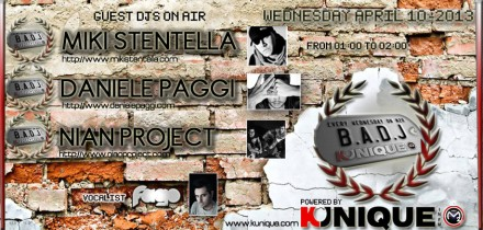 Kunique Badj (Radio M2O) Wednesday April 10 Guest On Air : Miki Stentella – Daniele Paggi – Nian Project