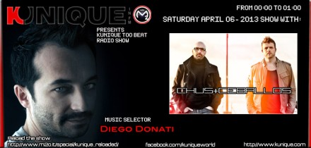 Kunique Too Beat (Radio M2O) Saturday April 06 2013 Special Guest Chus+Ceballos (Part One)