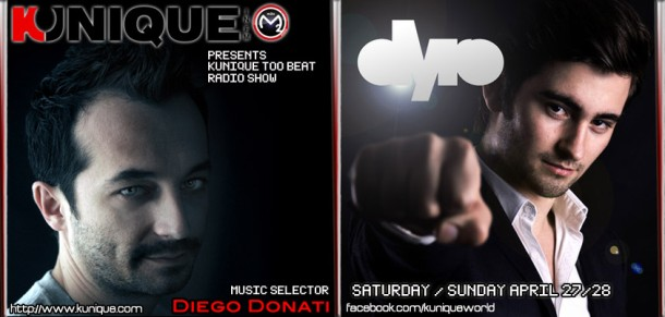 Kunique Too Beat (Radio M2O) Saturday&Sunday April 27/28 Special Guest Dyro