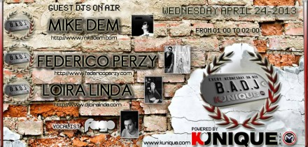 Kunique Badj (Radio M2O) Wednesday April 24 On Air : Mike Dem – Federico Perzy – Loira Linda