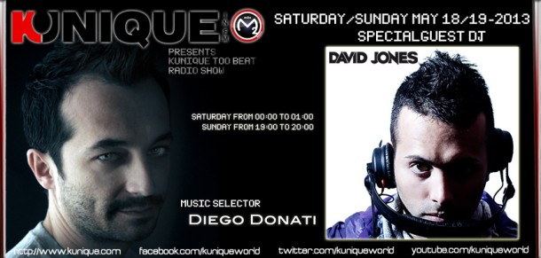 Kunique Too Beat (Radio M2O) Saturday/Sunday May 18-19 2013 Special Guest David Jones