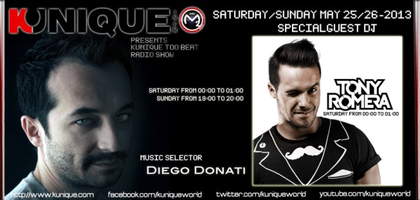 Kunique Too Beat (Radio M2O) Saturday&Sunday May 25/26 Special Guest Tony Romera