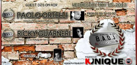 Kunique Badj (Radio M2O) Wednesday May 15 On Air : Paolo Ortelli – Ricky Guarneri
