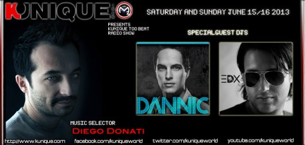 Kunique Too Beat (Radio M2O) Saturday&Sunday June 15/16 Guest On Air Dannic & EDX