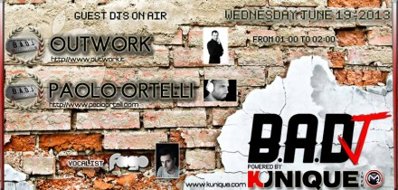 Kunique Badj (Radio M2O) Wednesday June 19 On Air: Outwork & Paolo Ortelli