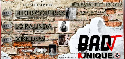 Kunique Badj (Radio M2O) Wednesday July 17 On Air : Federico Perzy – Loira Linda – Mike Dem