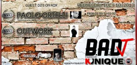 Kunique Badj (Radio M2O) Wednesday July 10 On Air: Paolo Ortelli & Outwork