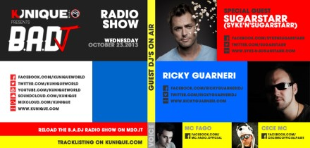 Kunique BADJ Radio M2O Wednesday October 23 Special Guest On Air Syke'n'Sugarstarr & Ricky Guarneri