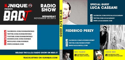Kunique Badj Radio M2O Wednesday November 20 On Air Luca Cassani & Federico Perzy
