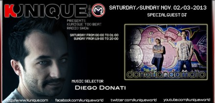 Kunique Too Beat Radio Show Saturday & Sunday November 02/03 Special Guest Donati&Amato
