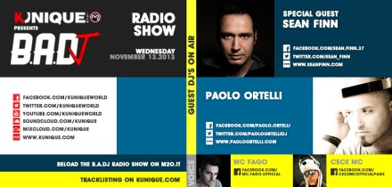 Kunique Badj Radio M2o Wednesday November 13 Special guest Sean Finn & Paolo Ortelli