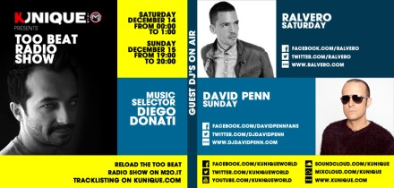 Kunique Too Beat Radio M2O Saturday & Sunday December 14/15 Special Guest On Air : Ralvero & David Penn