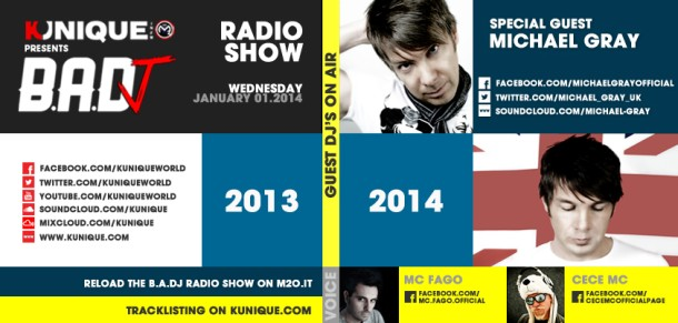 Kunique BADJ Radio M2O Wednesday January 01- 2014 Special Guest On Air Michael Gray