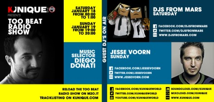 Kunique Too Beat Radio M2O Saturday & Sunday January 18/19 Special Guest On Air : Djs From Mars & Jesse Voorn