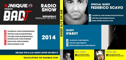 Kunique BADJ Radio M2O Wednesday February 05 Guest On Air : Federico Scavo & IF&BUT
