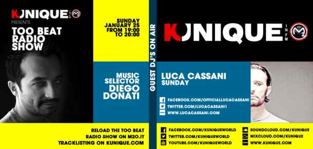 Kunique Too Beat Radio M2O Sunday January 26 Special Guest On Air Luca Cassani