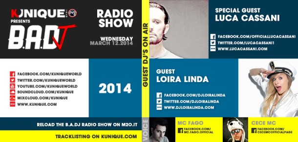 Kunique Badj Radio M2O Wednesday March 12 Special Guest Luca Cassani & Loira Linda