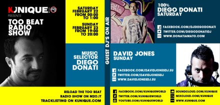 Kunique Too Beat Radio M2O Saturday & Sunday February 22/23 On Air 100% Diego Donati & David Jones