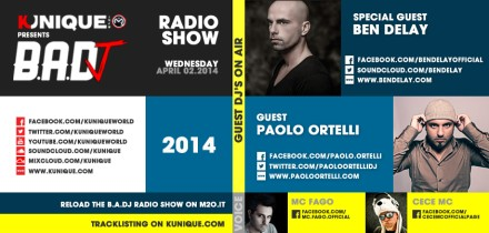 Kunique Badj Radio M2O Wednesday April 02 Special Guest On Air Ben Delay & Paolo Ortelli