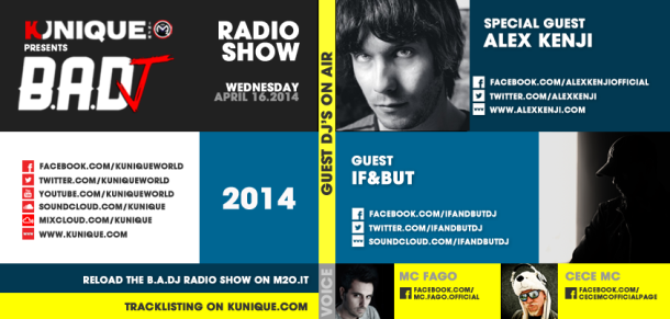 Kunique Badj Radio M2O Wednesday April 16 Guest Alex Kenji & If&But