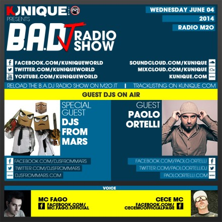 Kunique Badj Radio M2O Wednesday June 04 On Air Djs From Mars & Paolo Ortelli