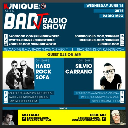Kunique Badj Radio M2O Wednesday June 18 On Air Hard Rock Sofa' & Silvio Carrano