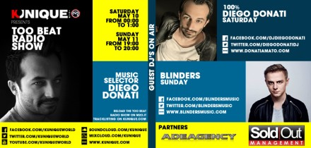 Kunique Toot Beat Radio M2O Saturday & Sunday May 10/11 On Air 100%Diego Donati & Blinders
