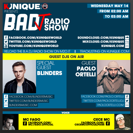 Kunique Badj Radio M2O Wednesday May 14 On Air Blinders & Paolo Ortelli