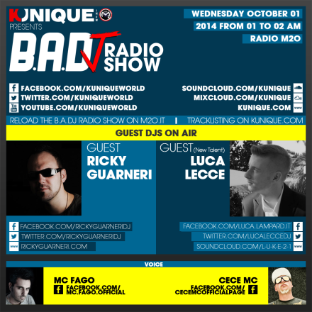 Kunique Too Beat Radio M2O – Wednesday October 01 – Guest Ricky Guarneri & Luca Lecce