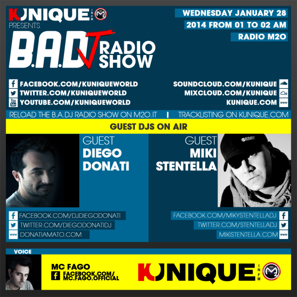 Kunique Too Beat Radio M2O – Wednesday January 28 – Guest Diego Donati & Miki Stentella