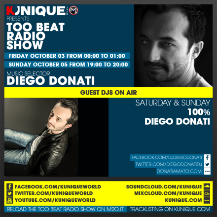 Kunique Too Beat Radio M2O – Friday & Sunday October 03-05 – on air Diego Donati