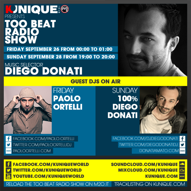 Kunique Too Beat Radio M2O – Friday & Sunday September 26-28 – Guest Paolo Ortelli & Diego Donati