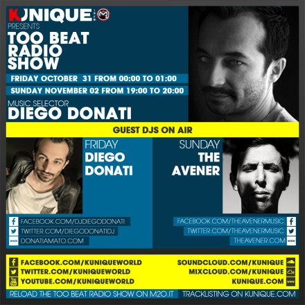 Kunique Too Beat Radio M2O – Friday October 31 & Sunday November 02 – Guest The Avener
