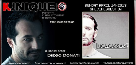 Kunique Too Beat (Radio M2O) Sunday April 14 Guest Luca Cassani