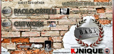 Kunique Badj (Radio M2O) Wednesday April 17 On Air: Paolo Ortelli & Outwork