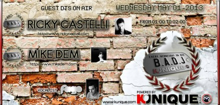 Kunique BADJ (Radio M2O) Wednesday May 01 On Air : Ricky Castelli & Mike Dem