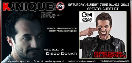 Kunique Too Beat (Radio M2O) Saturday/Sunday June 01/02 Special Guest Gregori Klosman