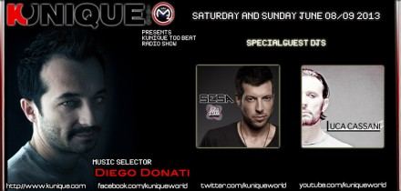 Kunique Too Beat (Radio M2O) Saturday&Sunday June 08/09 Guest: SESA & LUCA CASSANI