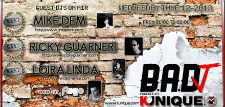 Kunique Badj (Radio M2O) Wednesday June 12 On Air : Mike Dem – Ricky Guarneri – Loira Linda