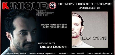 Kunique Too Beat Radio M2o Saturday & Sunday September 07-08 Special Guest On Air Luca Cassani