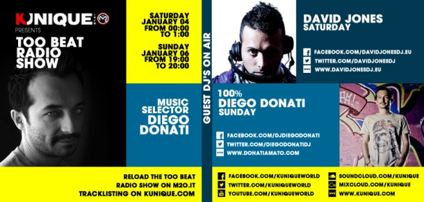 Kunique Too Beat Radio M2O Saturday & Sunday January 04/05 On Air David Jones & 100% Diego Donati