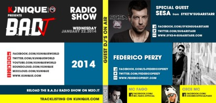 Kunique Badj Radio M2O Wednesday January 22 Guest On Air Sesa (From Syke'n'Sugarstarr) & Federico Perzy