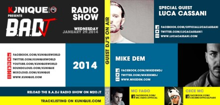 Kunique BADJ Radio M2O Wednesday January 29 Guest On Air Luca Cassani & Mike Dem
