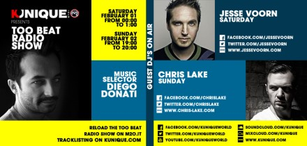 Kunique Too Beat Radio M2O Saturday & Sunday February 01/02 Gues On Air : Jesse Voorn & Chris Lake