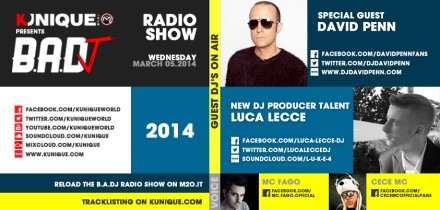 Kunique Badj Radio M2O Wednesday March 05 Special Guest On Air David Penn, New Talent On Air Luca Lecce