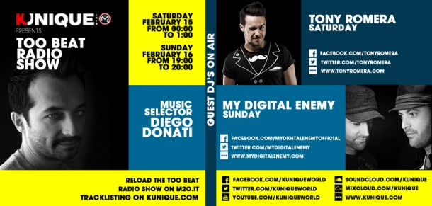 Kunique Too Beat Radio M2O Saturday & Sunday February 15&16 Special Guest On Air : Tony Romera & My Digital Enemy