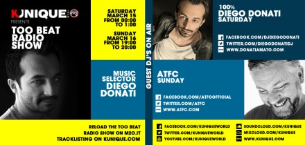 Kunique Too Beat radio M2O Saturday & Sunday 15/16 On AIr Diego Donati & ATFC