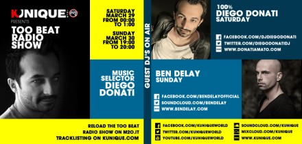 Kunique Too Beat Radio M2O Saturday & Sunday March 29/30 On Air 100%Diego Donati & Ben Delay